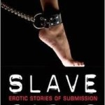 """Savoring Little One"": excerpt from Slave Girls Anthology"